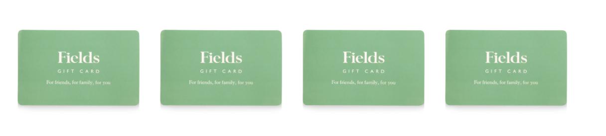 Fields Gift Card