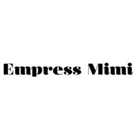 Empress Mimi