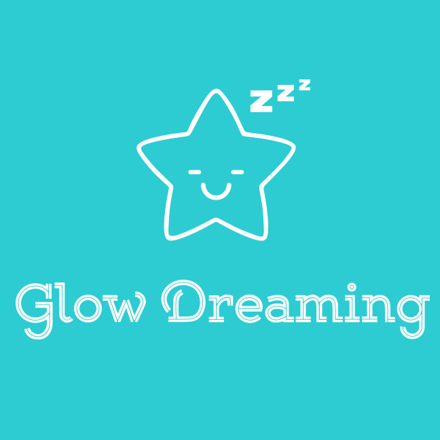 Glow Dreaming