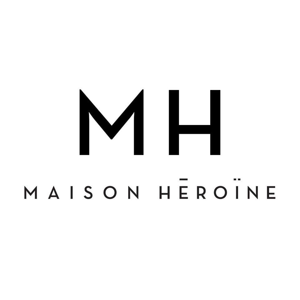 Maison Heroine