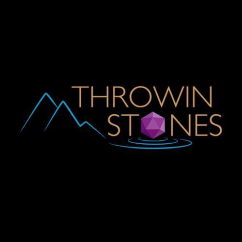 THROWIN STONES