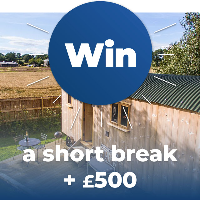 Chance to Win a Short Break + £500 on a Prize Draw